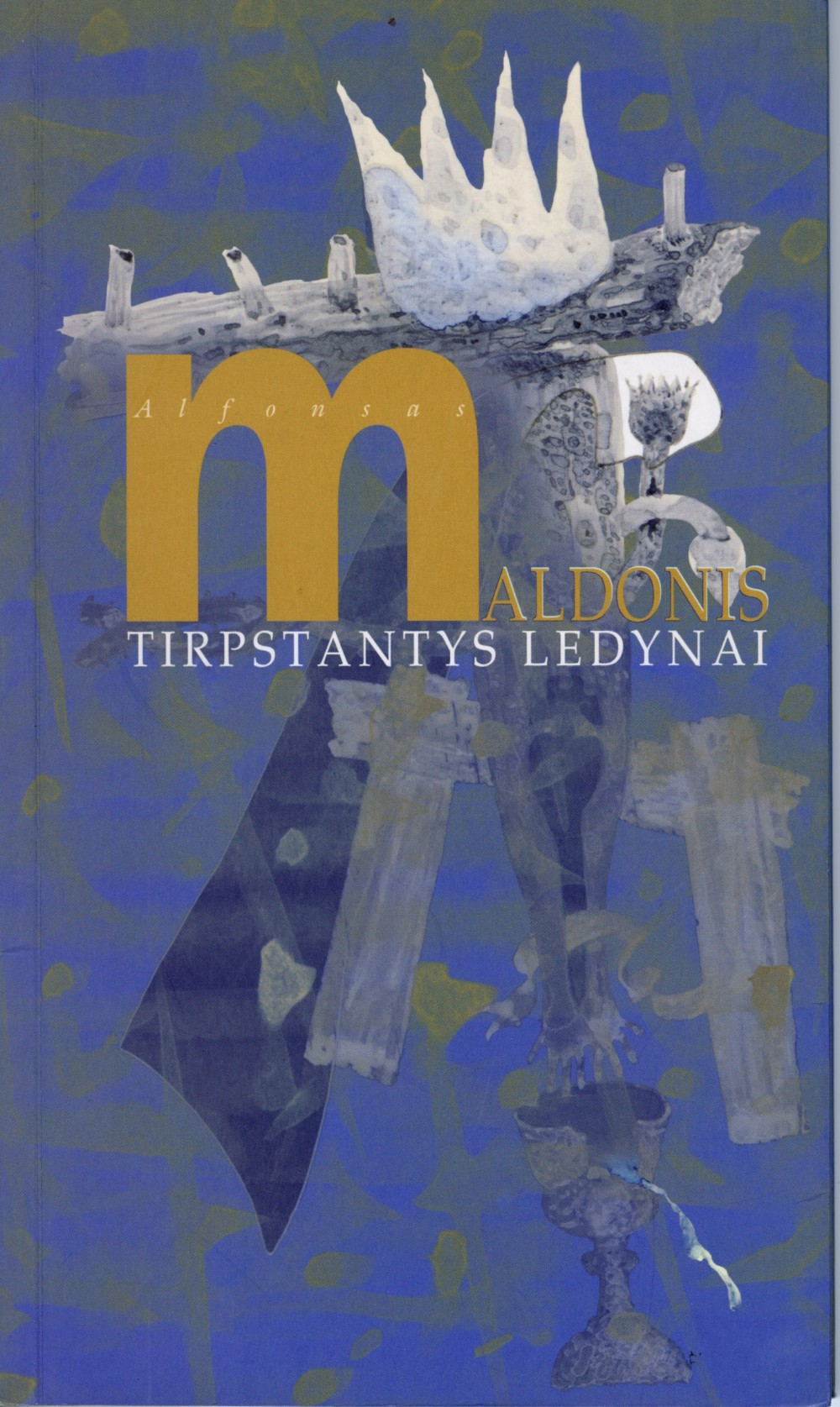 """2003 m. Už rinkinį """"Tirpstantys ledynai"""" poetas pelnė Poezijos pavasario laureato vardą"""