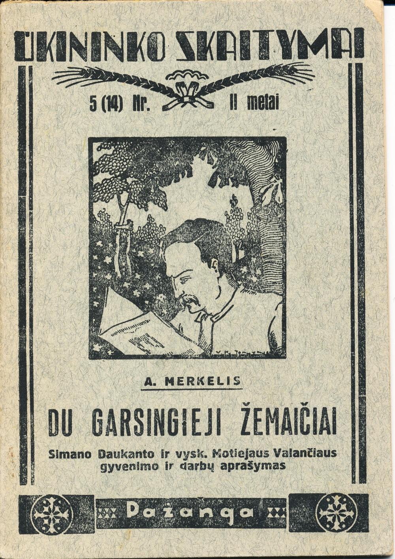 A. Merkelis. Du garsingieji žemaičiai. Kaunas. 1931 m.