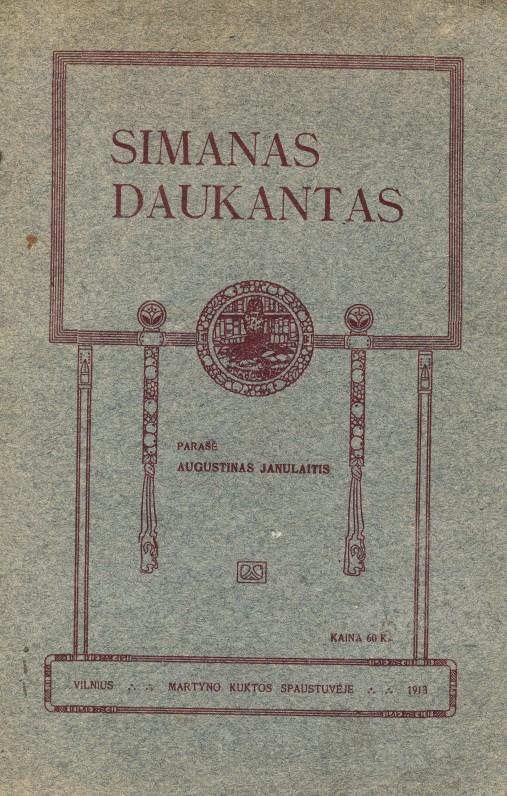 Augustinas Janulaitis. Simanas Daukantas. Vilnius. 1913 m.