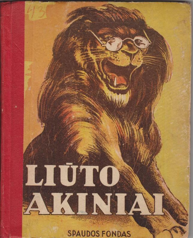 Charles Vildrac. Liūto akiniai. Kaunas, 1939 m. Iš prancūzų kalbos išvertė Danutė Čiurlionytė-Zubovienė