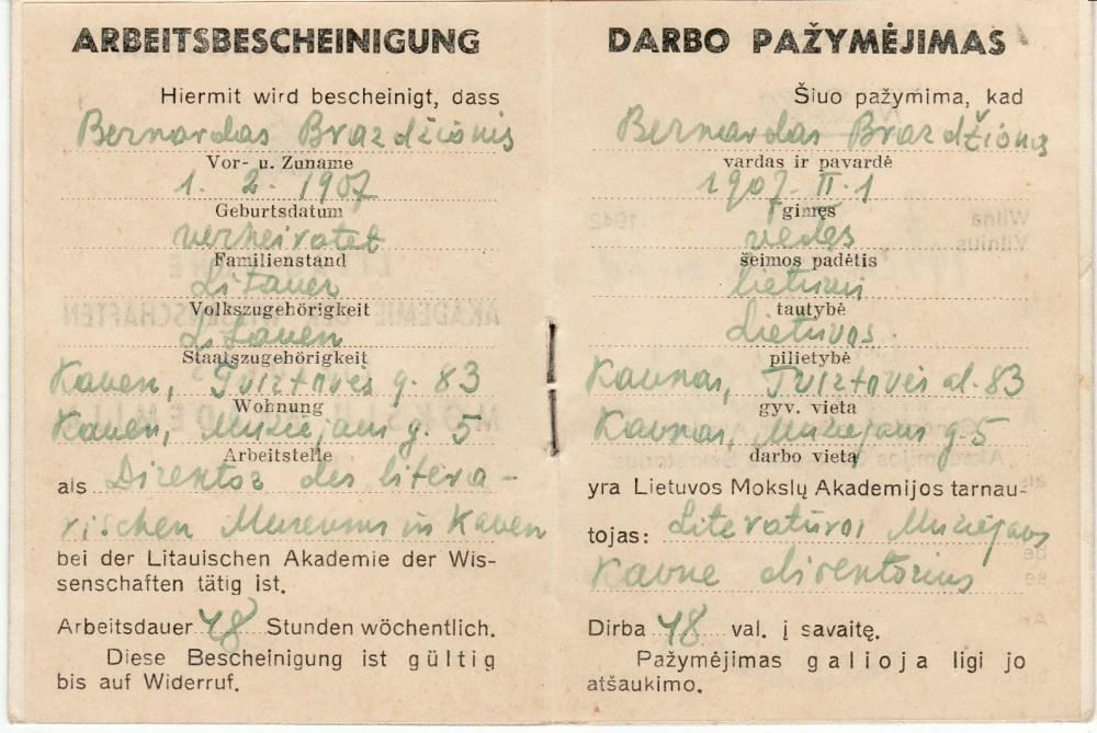 Darbo Maironio muziejuje pažymėjimas, išduotas Bernardui Brazdžioniui 1942 m. gegužės 7 d. Vilniuje