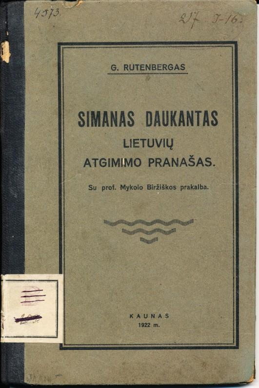 G. Rutenbergas. S. Daukantas – lietuvių atgimimo pranašas. 1922 m.