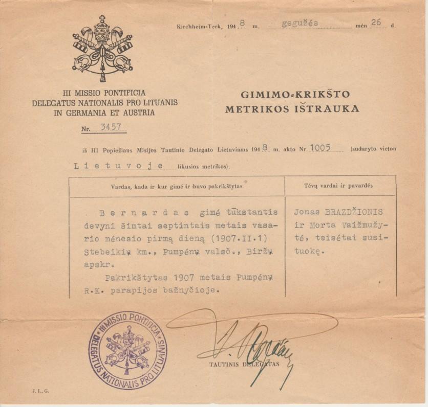 Gimimo-krikšto metrikos ištrauka Nr. 3457, išduota Bernardui Brazdžioniui Popiežiaus Misijos Tautinio delegato. Kirchheim-Teck, 1948 m. gegužės 26 d.