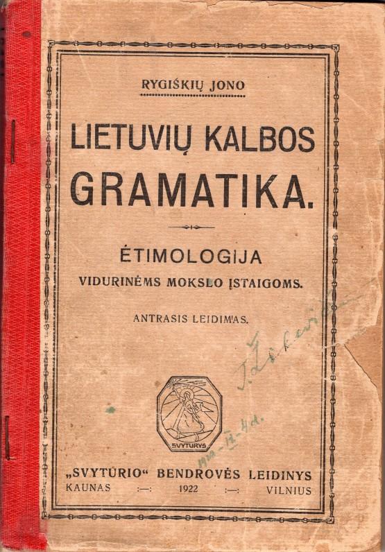 J. Jablonskis. Lietuvių kalbos gramatika. Kaunas-Vilnius. 1922 m.