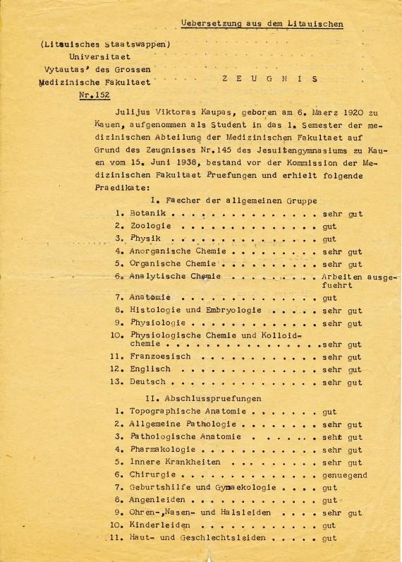 J. Kaupo Vytauto Didžiojo universiteto Medicinos fakulteto baigimo pažymėjimas. Kaunas, 1944 m.