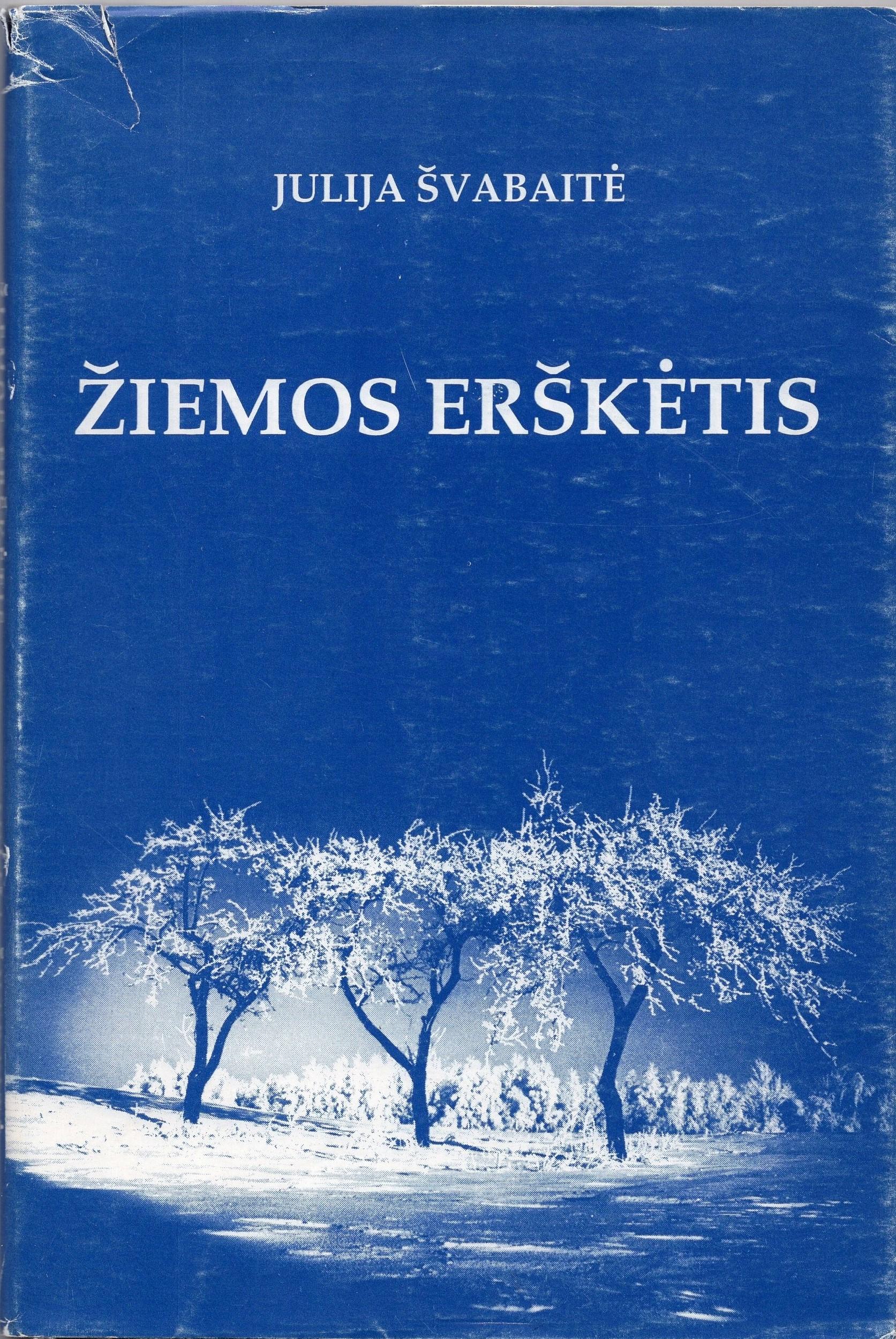 """J. Švabaitė. """"Žiemos erškėtis"""". Lietuviškos knygos klubas, 1994 m."""