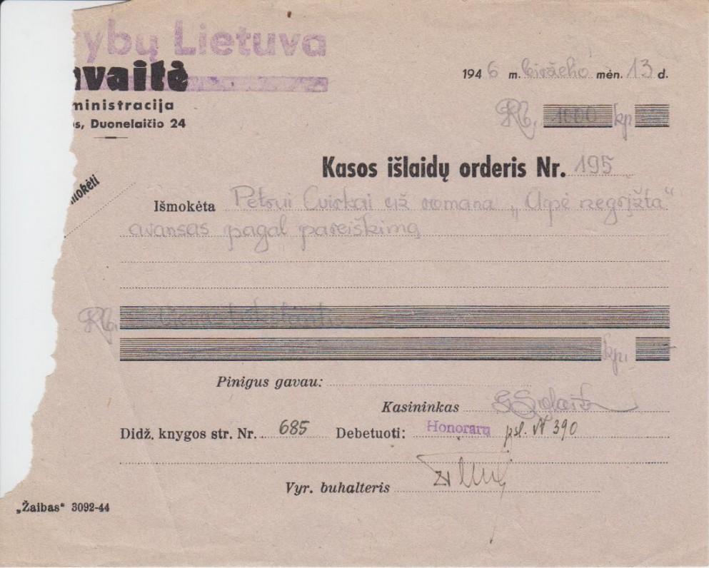 """Kasos išlaidų orderis. P. Cvirkai skirtas avansas už romaną """"Upė negrįžta"""". 1946 VI 13"""