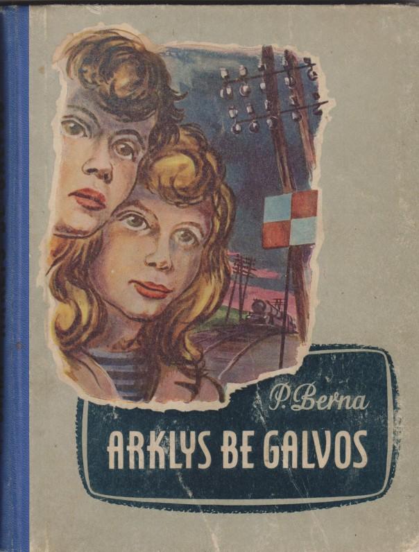 Kaunas, 1959 m. Iš prancūzų kalbos išvertė Danutė Čiurlionytė-Zubovienė