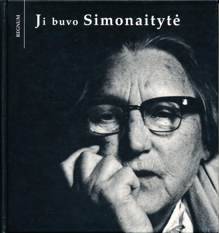 """Ona Pajedaitė """"Ji buvo Simonaitytė"""". Knygą išleido Regnum fondas. Vilnius. 1997 m."""