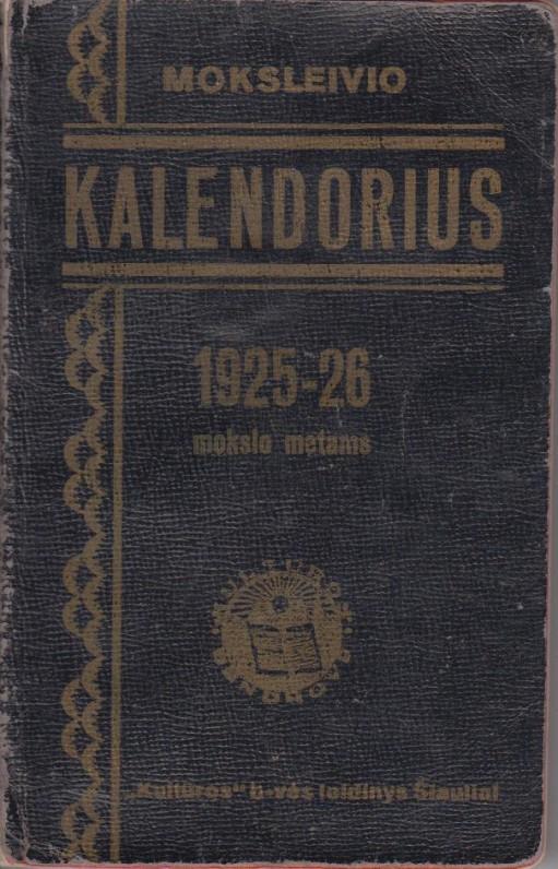 P. Cvirkos 1925–1926 mokslo metų moksleivio kalendorius