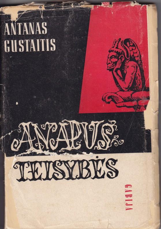 """Pirmoji A. Gustaičio knyga """"Anapus teisybės"""". 1956 m."""