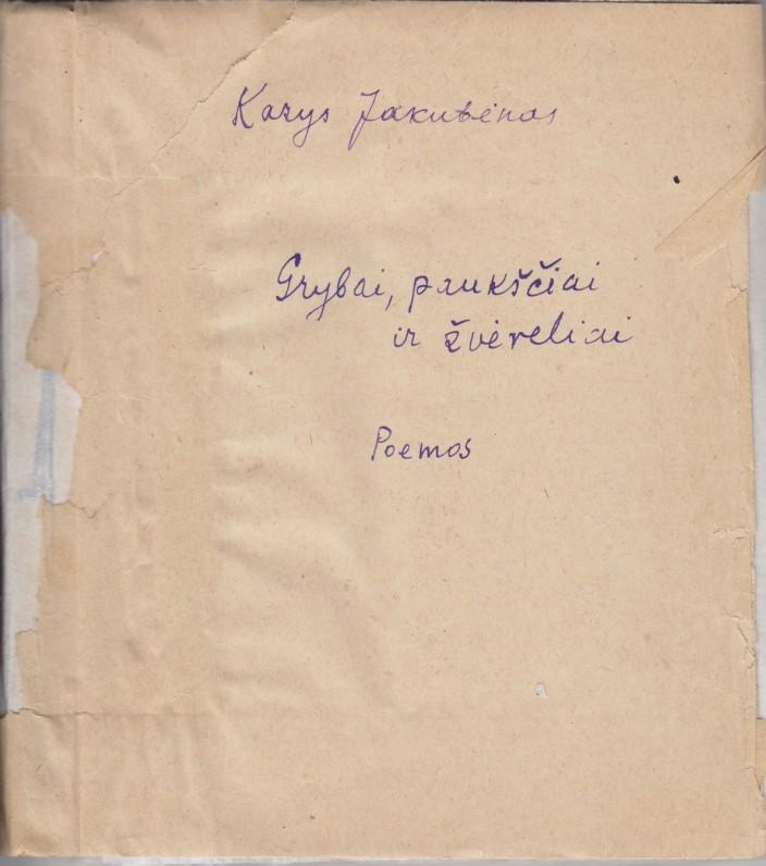 """Poemų """"Kiškis ir pionieriai"""", """"Grybautojai"""", """"Cirkas"""", """"Žvėrelių gegužinė"""" rankraštis"""