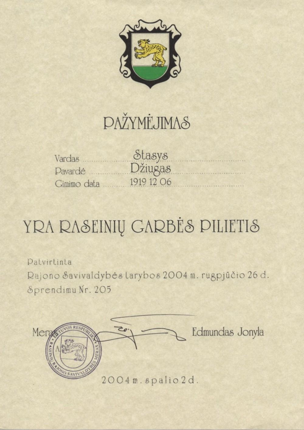 Raseinių garbės piliečio pažymėjimas. 2004 10 02