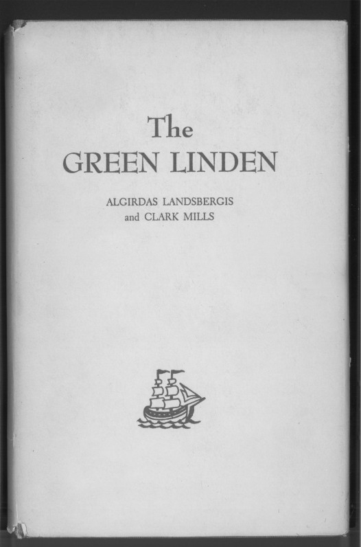Rinktinės lietuvių liaudies dainos. Sudarė A. Landsbergis ir C. Mills. 1964 m.
