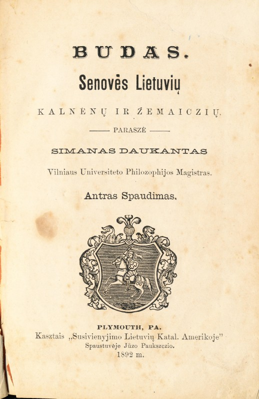 S. Daukantas. Būdas senovės lietuvių, kalnėnų ir žemaičių. 1892 m.