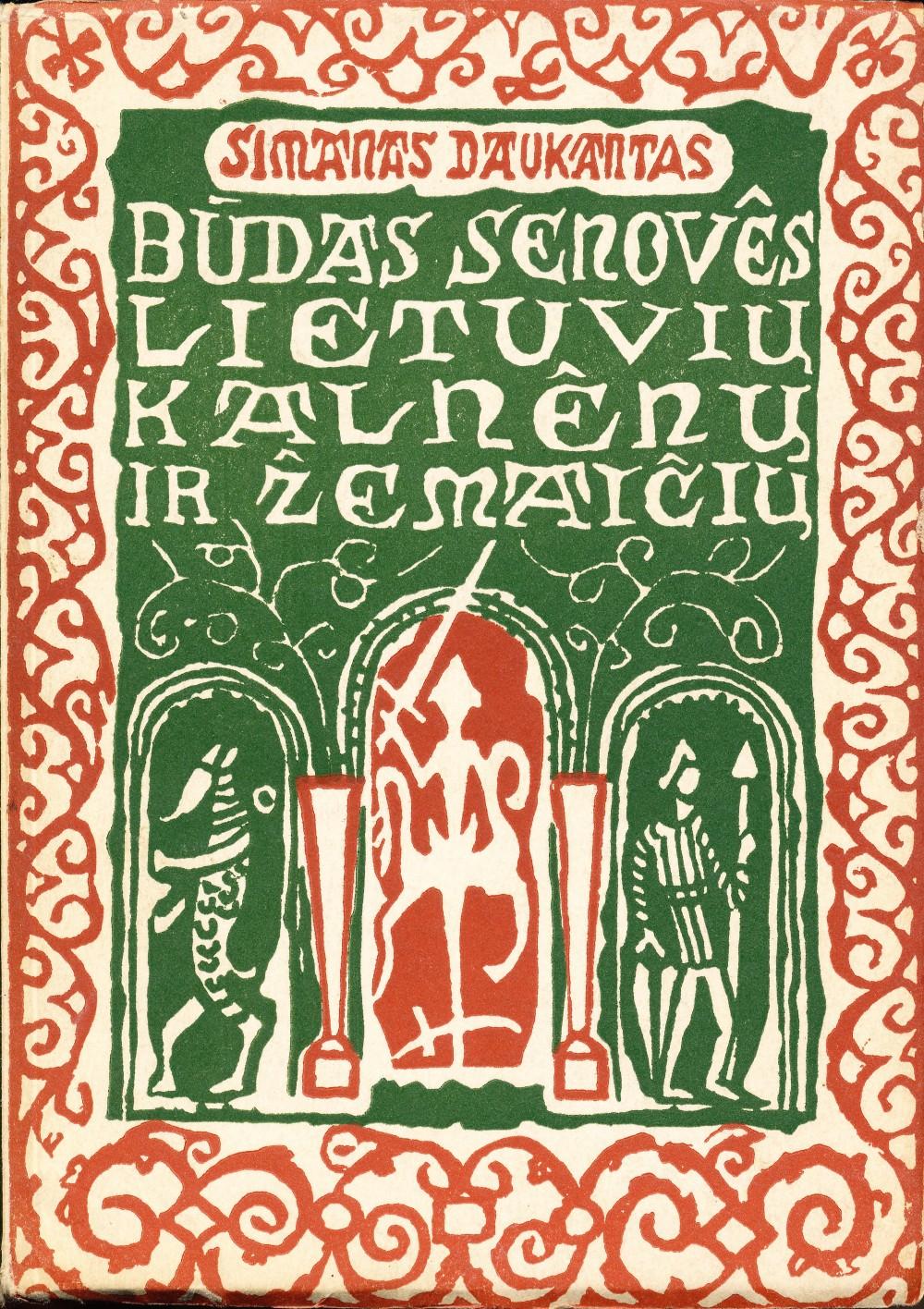 S. Daukantas. Būdas senovės lietuvių, kalnėnų ir žemaičių. Viršelį piešė Viktoras Petravičius. Išleido Vytautas Saulius. Čikaga. 1954 m.