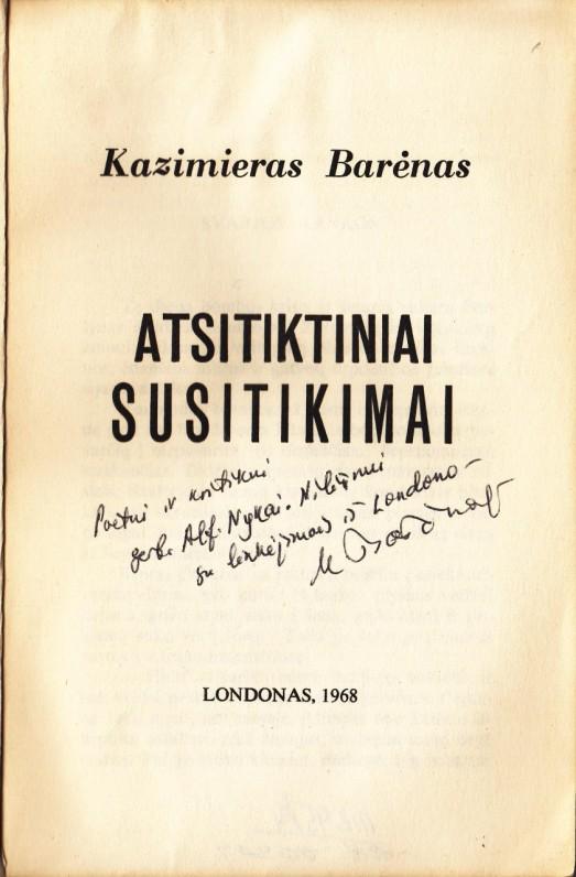 Trečioji K. Barėno knyga, su dedikacija A. Nykai-Niliūnui