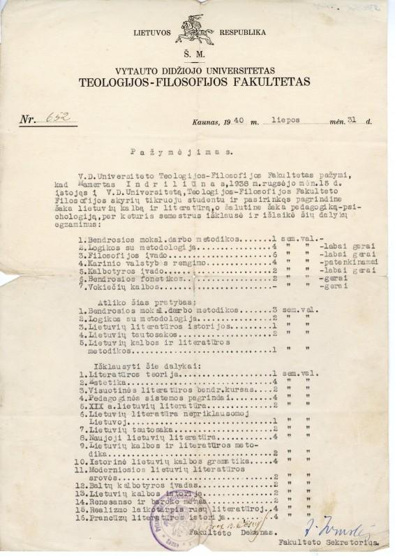Vytauto Didžiojo universiteto Teologijos-Filosofijos fakulteto pažymėjimas nr.652, išduotas M. Indriliūnui. Kaunas, 1940 m. liepos 31 d.