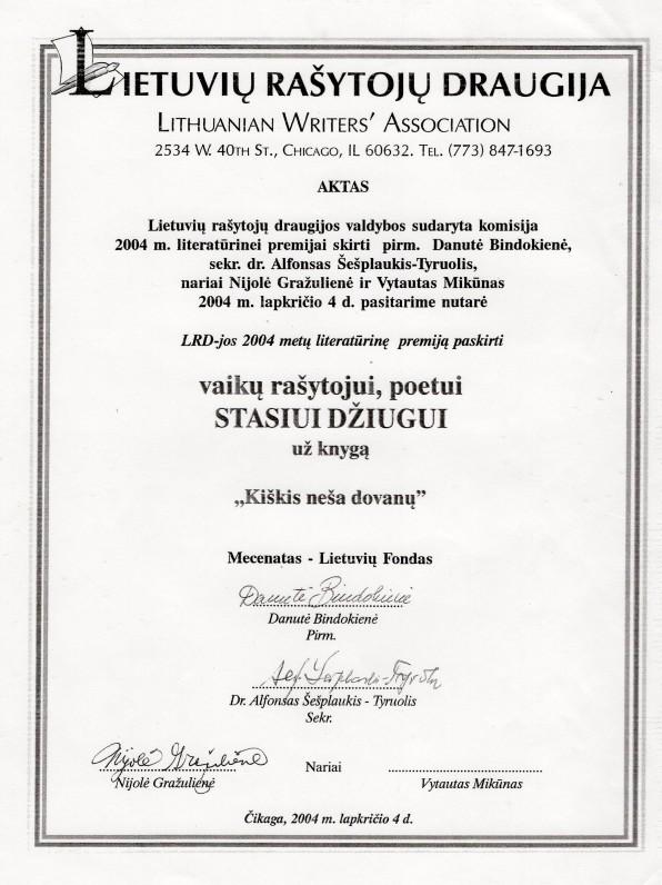 """etuvių rašytojų draugijos literatūrinės premijos, paskirtos S. Džiugui už knygą """"Kiškis neša dovanų"""", aktas. 2004 11 04. Čikaga"""