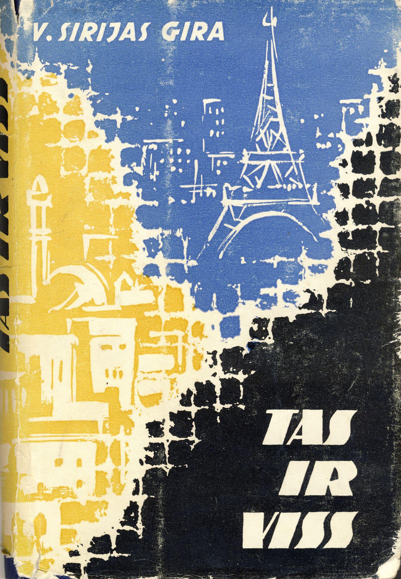 """Romanas """"Štai ir viskas"""" latvių kalba. Vertė A. Sukovskis. Ryga. 1966 m."""