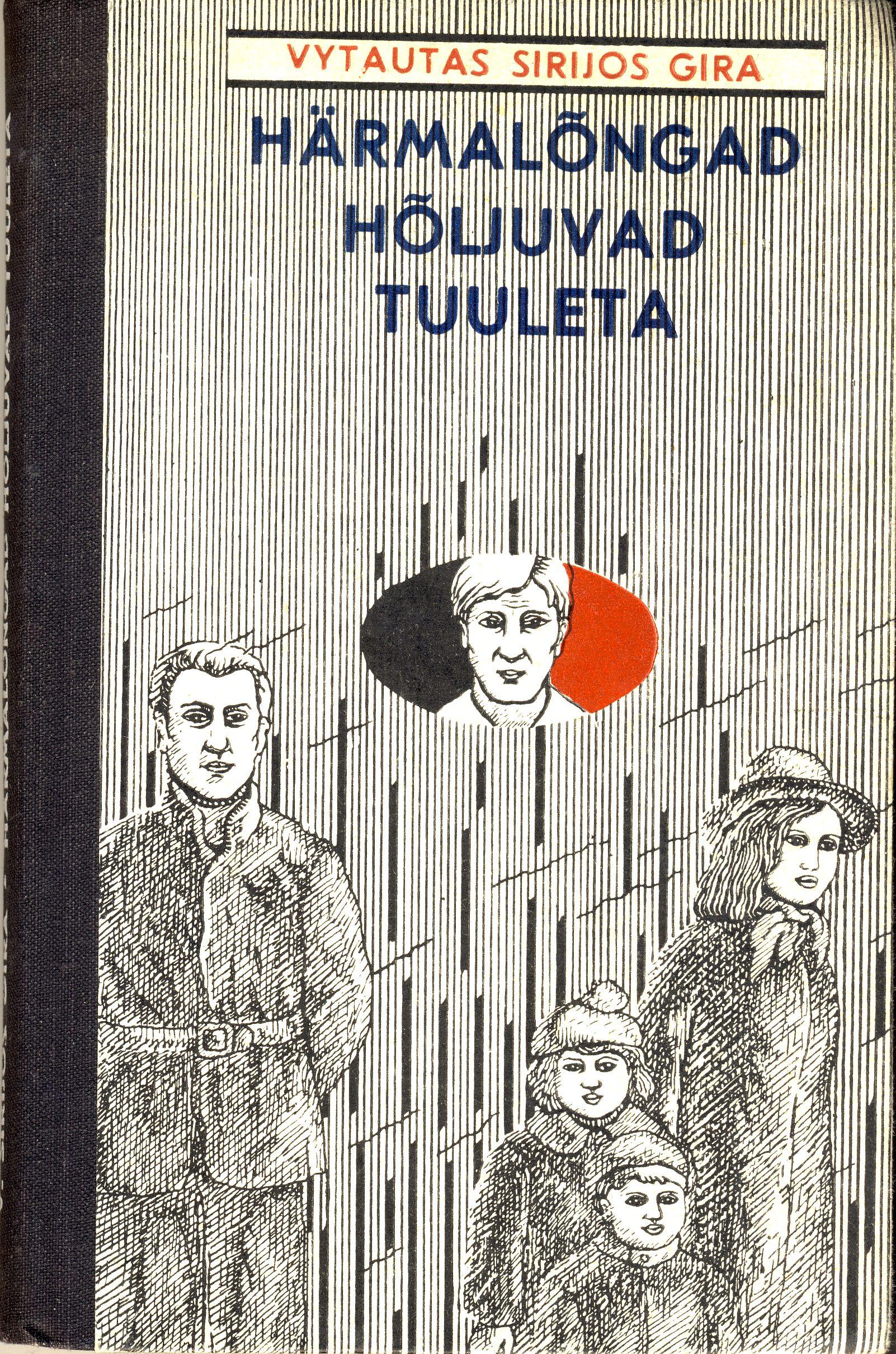 """Romanas """"Voratinkliai draikės be vėjo"""" estų kalba. Vertė M. Loodus. Talinas. 1974 m."""