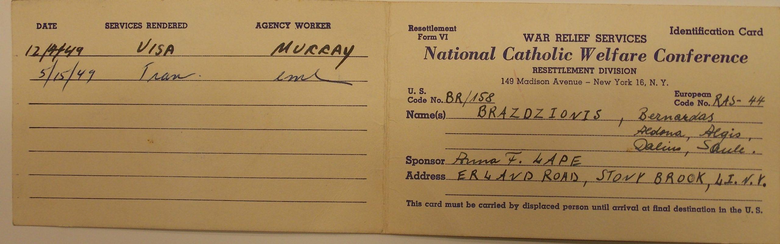 Nacionalinės katalikų gerovės asociacijos karo pabėgėlių tarnybos perkėlimo skyriaus identifikacinė kortelė, išduota Brazdžionių šeimai 1949.4.12.