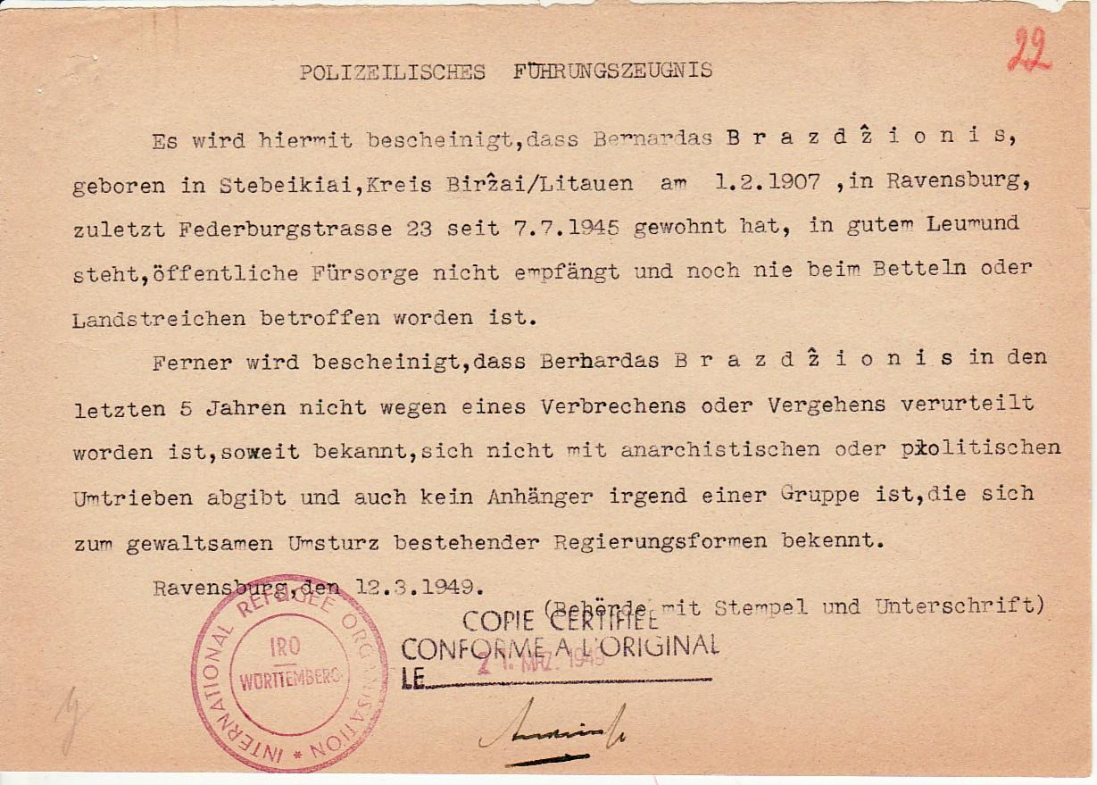 Tarptautinės karo pabėgėlių orgznizacijos (IRO) policinė elgesio pažyma, išduota B. Brazdžioniui. Ravensburgas, 12.3.1949.